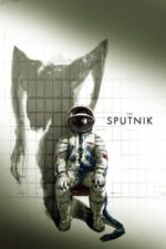 Nonton Film Sputnik (2020) Subtitle Indonesia Streaming Movie Download