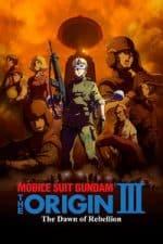 Nonton Film Mobile Suit Gundam: The Origin III – Dawn of Rebellion (2016) Subtitle Indonesia Streaming Movie Download