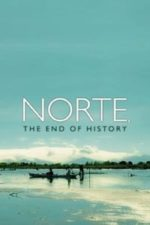 Nonton Film Norte, the End of History (2013) Subtitle Indonesia Streaming Movie Download