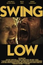 Nonton Film Swing Low (2018) Subtitle Indonesia Streaming Movie Download