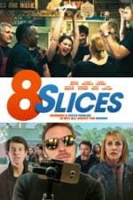 Nonton Film 8 Slices (2018) Subtitle Indonesia Streaming Movie Download