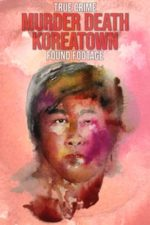 Nonton Film Murder Death Koreatown (2020) Subtitle Indonesia Streaming Movie Download
