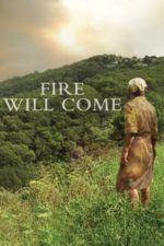 Nonton Film Fire Will Come (2019) Subtitle Indonesia Streaming Movie Download