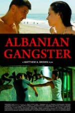 Nonton Film Albanian Gangster (2018) Subtitle Indonesia Streaming Movie Download