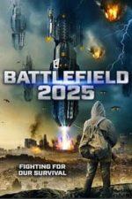Nonton Film Battlefield 2025 (2020) Subtitle Indonesia Streaming Movie Download