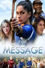 Nonton Film The Message (2018) Subtitle Indonesia Streaming Movie Download