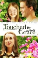 Nonton Film Touched by Grace (2014) Subtitle Indonesia Streaming Movie Download