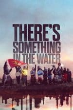 Nonton Film There's Something in the Water (2019) Subtitle Indonesia Streaming Movie Download