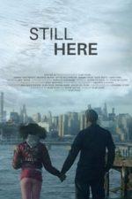Nonton Film Still Here (2020) Subtitle Indonesia Streaming Movie Download