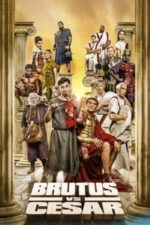 Nonton Film Brutus vs César (2020) Subtitle Indonesia Streaming Movie Download