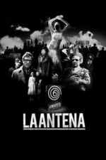 Nonton Film La Antena (2007) Subtitle Indonesia Streaming Movie Download