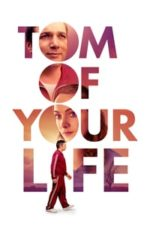 Nonton Film Tom of Your Life (2020) Subtitle Indonesia Streaming Movie Download