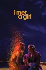Nonton Film I Met a Girl (2020) Subtitle Indonesia Streaming Movie Download