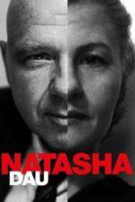 Nonton Film DAU. Natasha (2020) Subtitle Indonesia Streaming Movie Download