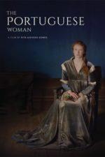 Nonton Film The Portuguese Woman (2018) Subtitle Indonesia Streaming Movie Download