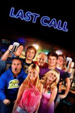 Nonton Film Last Call (2012) Subtitle Indonesia Streaming Movie Download