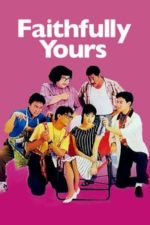 Nonton Film Faithfully Yours (1988) Subtitle Indonesia Streaming Movie Download