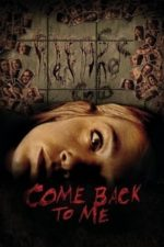 Nonton Film Come Back to Me (2014) Subtitle Indonesia Streaming Movie Download