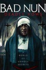 Nonton Film Bad Nun: Deadly Vows (2020) Subtitle Indonesia Streaming Movie Download