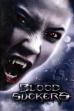 Nonton Film Bloodsuckers (2005) Subtitle Indonesia Streaming Movie Download
