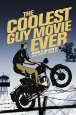 Nonton Film The Coolest Guy Movie Ever: Return to the Scene of The Great Escape (2018) Subtitle Indonesia Streaming Movie Download