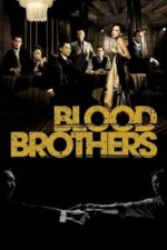 Nonton Film Blood Brothers (2007) Subtitle Indonesia Streaming Movie Download