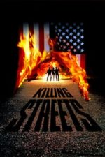 Nonton Film Killing Streets (1991) Subtitle Indonesia Streaming Movie Download