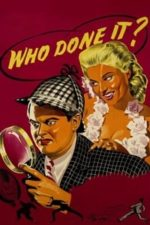 Nonton Film Who Done It? (1956) Subtitle Indonesia Streaming Movie Download
