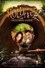 Nonton Film Holding Love (2012) Subtitle Indonesia Streaming Movie Download