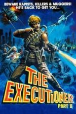 Nonton Film The Executioner, Part II (1984) Subtitle Indonesia Streaming Movie Download