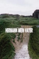 Nonton Film Hermann mein Vater (1987) Subtitle Indonesia Streaming Movie Download