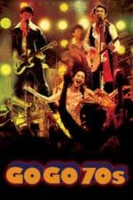 Nonton Film Go Go 70's (2008) Subtitle Indonesia Streaming Movie Download