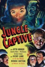 Nonton Film The Jungle Captive (1945) Subtitle Indonesia Streaming Movie Download