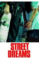 Nonton Film Street Dreams (2009) Subtitle Indonesia Streaming Movie Download