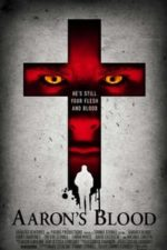 Nonton Film Aaron's Blood (2016) Subtitle Indonesia Streaming Movie Download