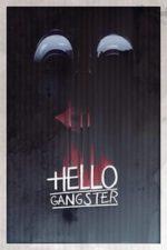Nonton Film Hello Gangster (2016) Subtitle Indonesia Streaming Movie Download
