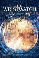 Nonton Film The Wristwatch (2020) Subtitle Indonesia Streaming Movie Download