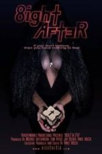 Nonton Film 8ight After (2020) Subtitle Indonesia Streaming Movie Download