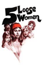 Nonton Film Five Loose Women (1974) Subtitle Indonesia Streaming Movie Download