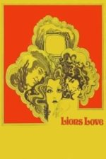 Nonton Film Lions Love (… and Lies) (1969) Subtitle Indonesia Streaming Movie Download