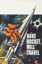 Nonton Film Have Rocket — Will Travel (1959) Subtitle Indonesia Streaming Movie Download