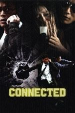 Nonton Film Connected (2008) Subtitle Indonesia Streaming Movie Download