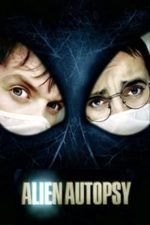 Nonton Film Alien Autopsy (2006) Subtitle Indonesia Streaming Movie Download