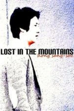 Nonton Film Lost in the Mountains (2009) Subtitle Indonesia Streaming Movie Download