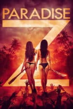 Nonton Film Paradise Z (2020) Subtitle Indonesia Streaming Movie Download