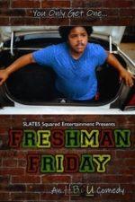 Nonton Film Freshman Friday (2020) Subtitle Indonesia Streaming Movie Download