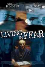 Nonton Film Living in Fear (2001) Subtitle Indonesia Streaming Movie Download