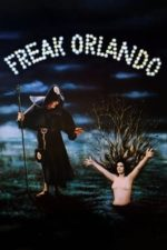 Nonton Film Freak Orlando (1981) Subtitle Indonesia Streaming Movie Download