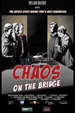 Nonton Film Chaos on the Bridge (2014) Subtitle Indonesia Streaming Movie Download