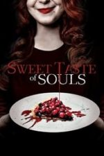 Nonton Film Sweet Taste of Souls (2020) Subtitle Indonesia Streaming Movie Download